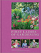 First Ladies of Gardening (Frances Lincoln, 2015)