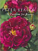 Peter Beales: A Passion for Roses (Mitchell Beazley, 2004)